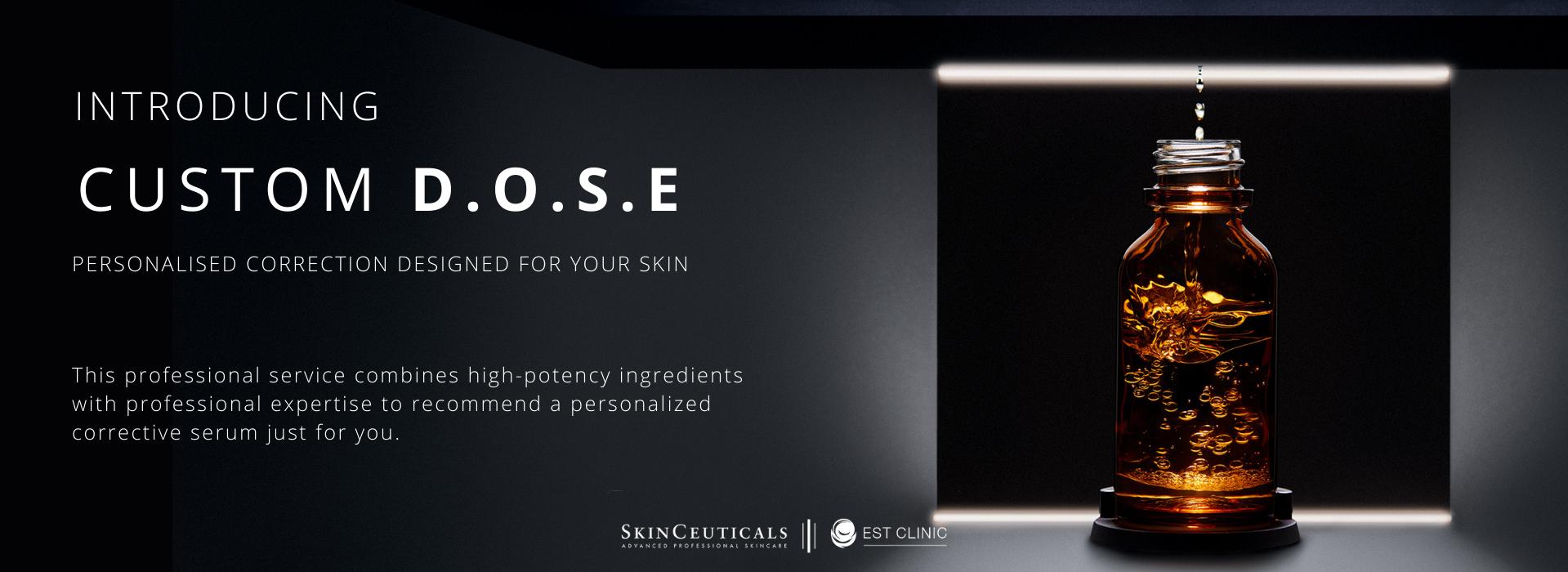 CUSTOM DOSE  Skinceuticals EST Clinic  Melbourne- landing page
