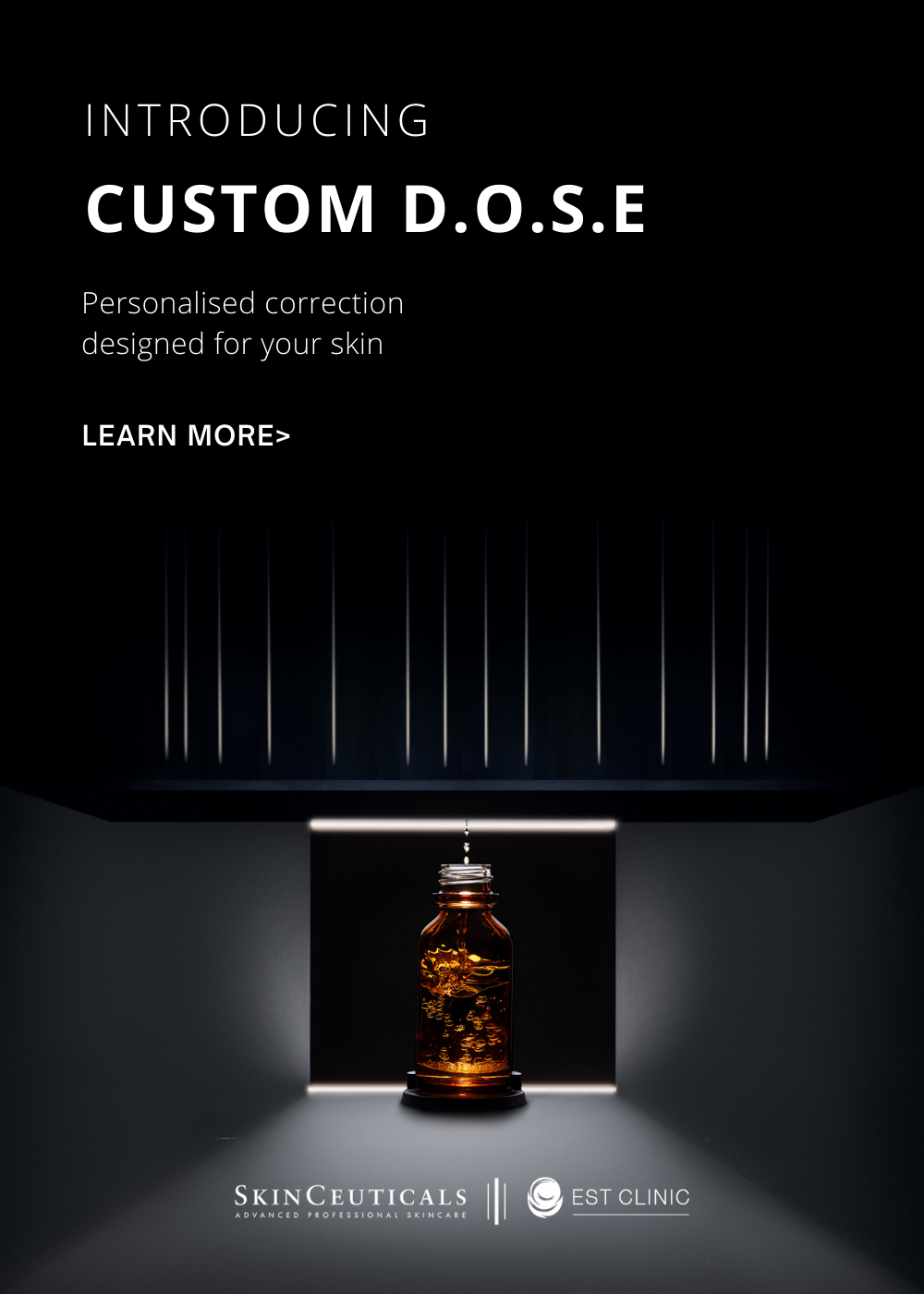 CUSTOM DOSE |Skinceuticals EST clinic | Melbourne MOBILE
